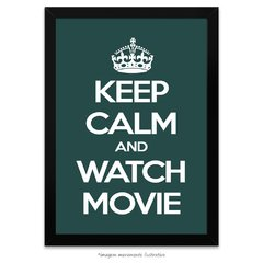 Poster Keep Calm And Watch Movie