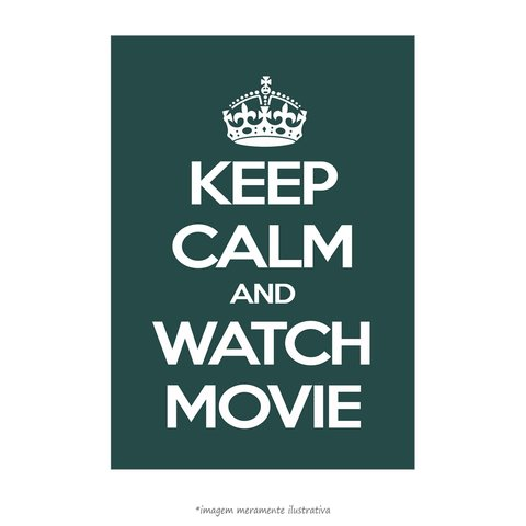 Poster Keep Calm And Watch Movie - QueroPosters.com