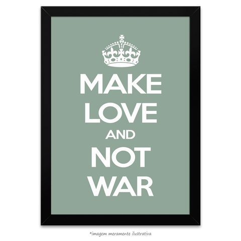 Poster Make Love And Not War
