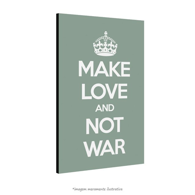 Poster Make Love And Not War na internet