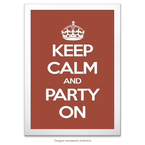 Poster Keep Calm And Party On - comprar online