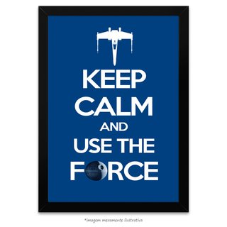 Poster Keep Calm and Use the Force