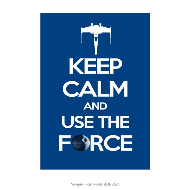 Poster Keep Calm and Use the Force - QueroPosters.com