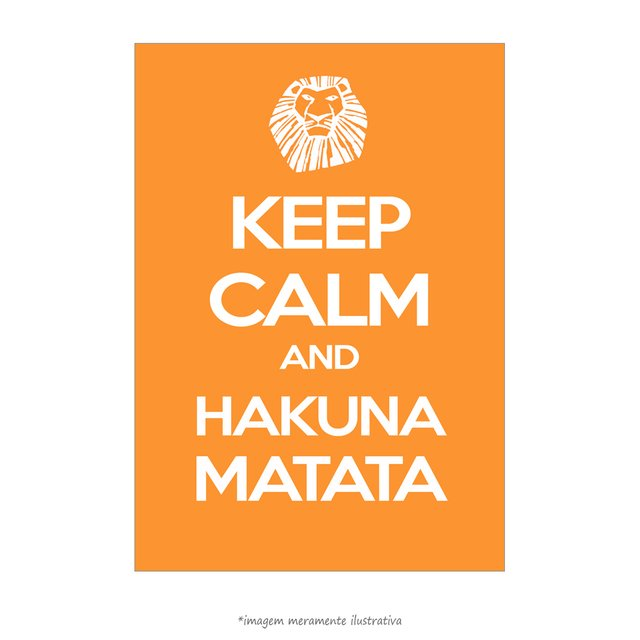Poster Keep Calm and Hakuna Matata - QueroPosters.com