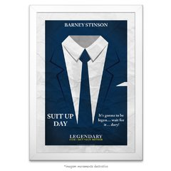 Poster Suit Up - How I Met Your Mother - comprar online