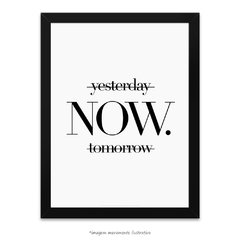 Poster Yesterday Now Tomorrow - comprar online
