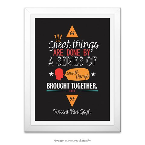 Poster Great Things Are Done by a Series... Vincent Van Gogh - comprar online