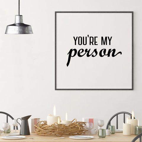 Poster You're My Person - Grey's Anatomy