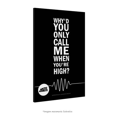 Poster Why'd You Only Call Me When You're High - Arctic Monkeys na internet