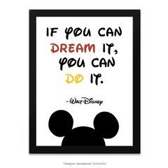 Poster If you can dream it. You can do it. - Walt Disney - comprar online