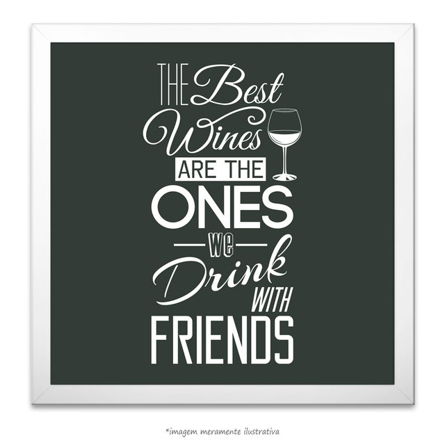 Poster The Best Wine are the one We drink with Friends na internet