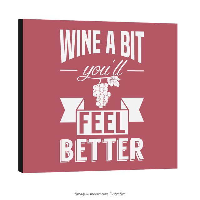 Poster Wine a Bit You'll Feel Better na internet