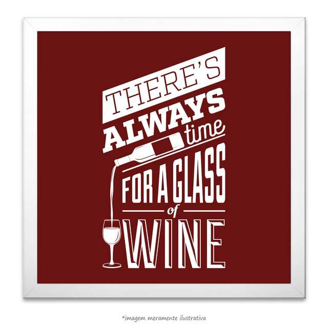 Poster There's Always Time For a Glass of Wine - comprar online