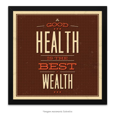 Poster A Good Health is The Best Wealth