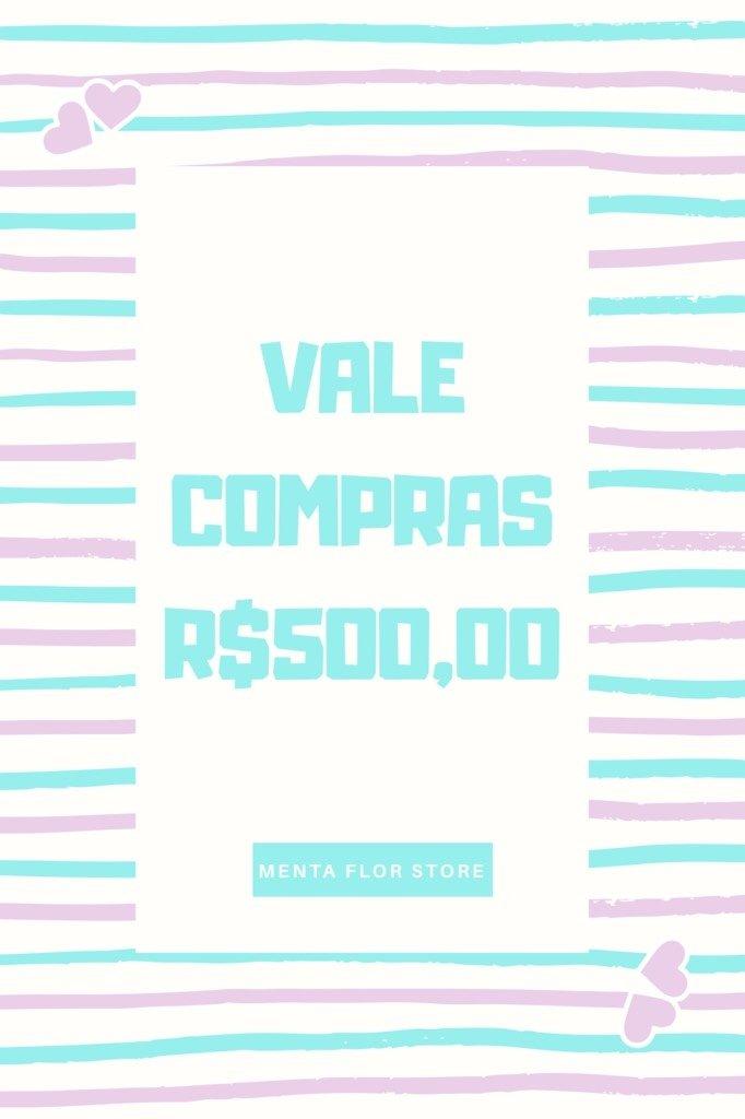 4ac82b0a7 VALE COMPRAS R$500,00 - Comprar em Menta Flor Store