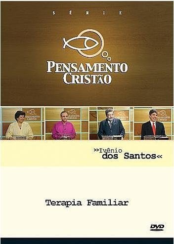 DVD PENSAMENTO CRISTÃO -  Terapia Familiar