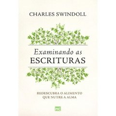 EXAMINANDO AS ESCRITURAS - Charles Swindoll