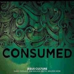 CD + DVD Consumed | Jesus Culture
