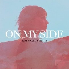 CD On my side | Kim Walker