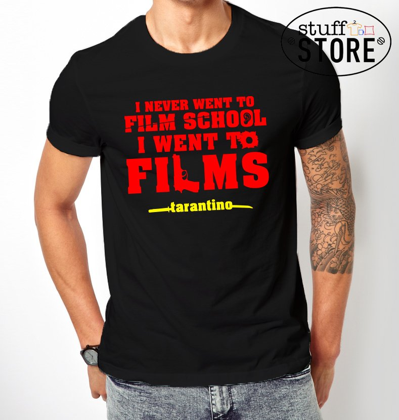 Remeras I Never Went to Film School (Tarantino)