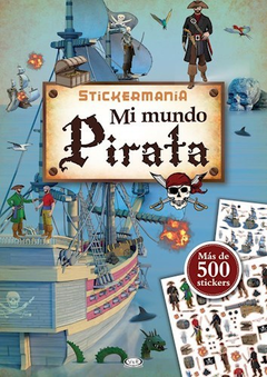 STICKERMANIA. MI MUNDO PIRATA