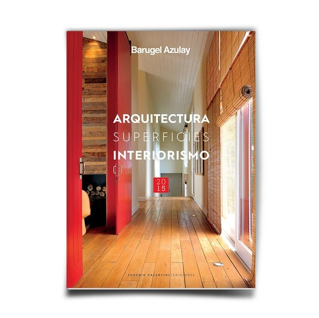 Arquitectura Superficies Interiorismo 2015