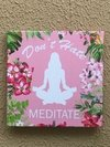 Quadrinho Don´t Hate Meditate - comprar online