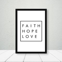 Kit de quadros Faith Hope Love - Quadros decorativos | Pirilampo Decor