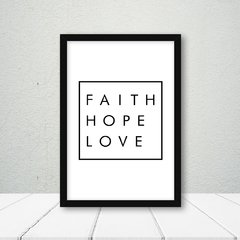 Quadro Faith Hope Love