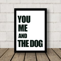 You Me and the dog - comprar online