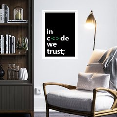 "Quadro Decorativo Programador ""In Code we trust"""