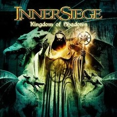 INNER SIEGE - Kingdom of Shadows