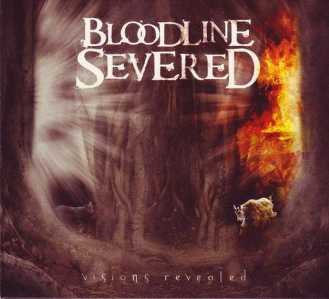 BLOODLINED SEVERED - Visions Revealed