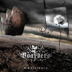 BOARDERS - R-Existence (Deluxe Edition)