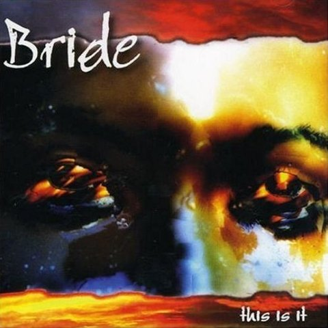 BRIDE - This Is It (versão 2010)