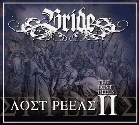 BRIDE - The Lost Reels Vol II