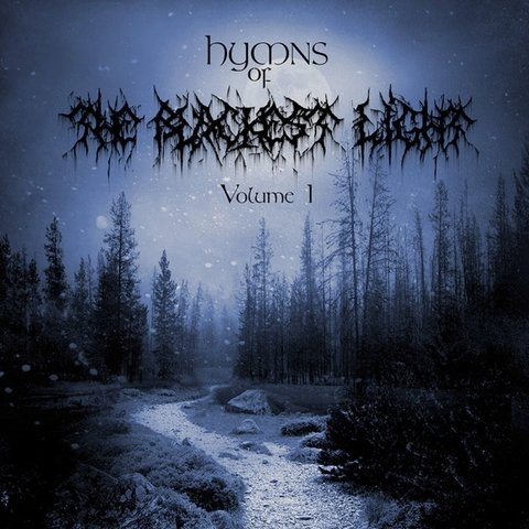 HYMNS OF THE BLACKEST LIGHT - Volume I