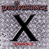 DELIVERANCE - X A Decade Of...