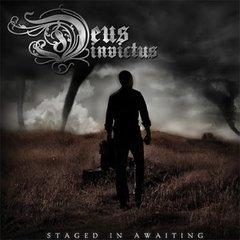 DEUS INVICTUS - Staged in Awaiting