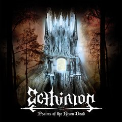 ECTHIRION - Psalms Of The Risen Dead