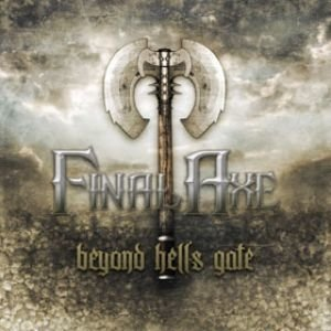 FINAL AXE - Beyond Hell's Gate (Collector's edition)