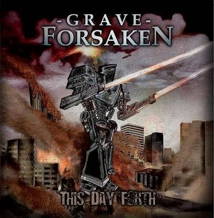 GRAVE FORSAKEN - This Day Forth