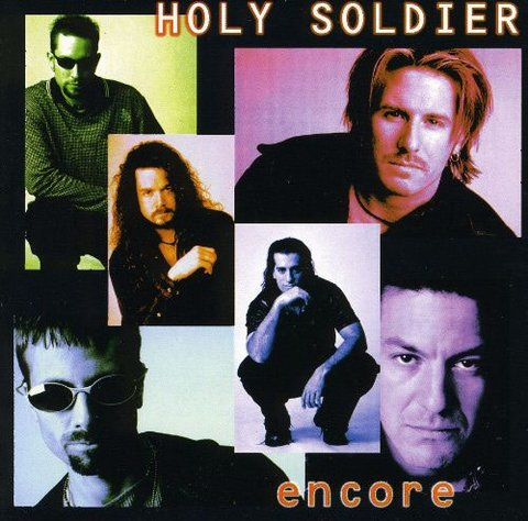 HOLY SOLDIER - Encore