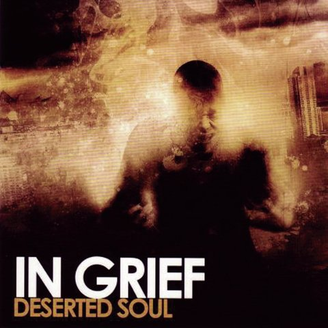 IN GRIEF - Deserted Soul