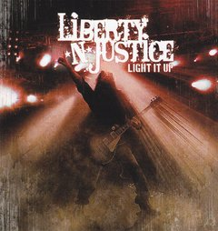 LIBERTY 'N JUSTICE - Light it Up
