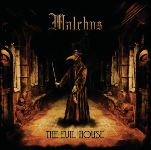 MALCHUS - The Evil House