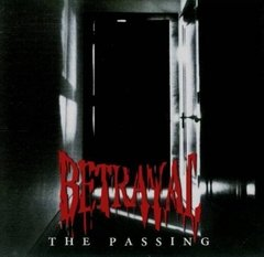 BETRAYAL - The Passing (remasterizado)