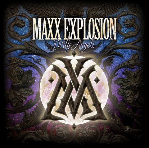 MAXX EXPLOSION - Dirty Angels