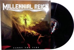 MILLENNIAL REIGN - Carry The Fire
