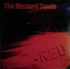 THE MUSTARD SEEDS - Red